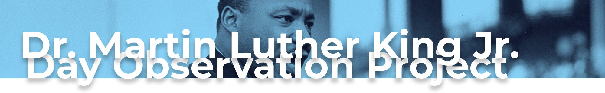 Dr. Martin Luther King Day Observation Ideas banner image