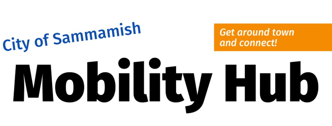 City of Sammamish Mobility Hub Community Van, Community Ride, Local Bus Routes, SchoolPool