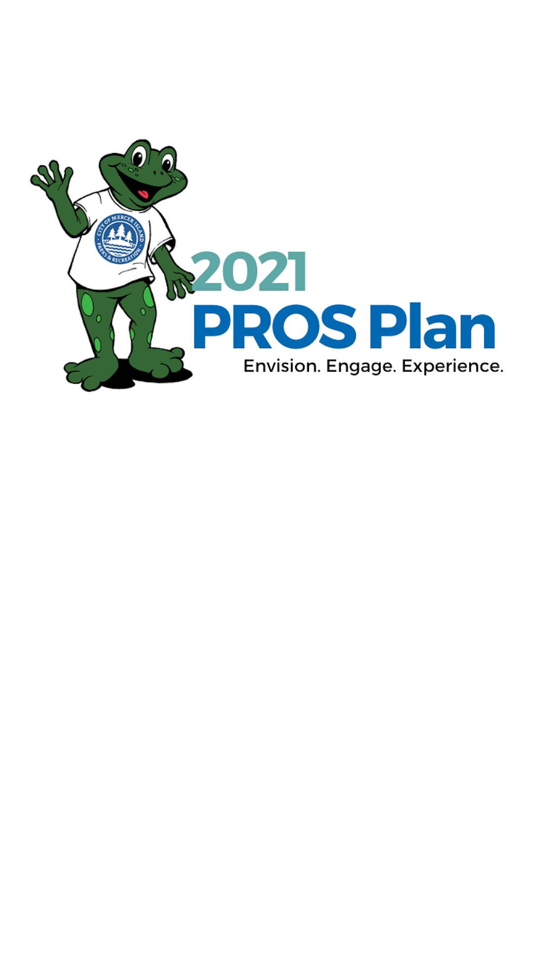 A blue and green logo that says 2021 PROS Plan: Envision, Engage, Experience. Logo includes a smiling frog standing up and waving.