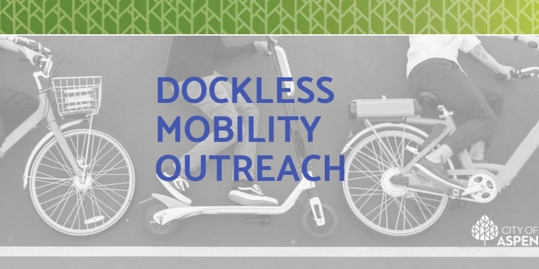 Dockless Mobility Outreach