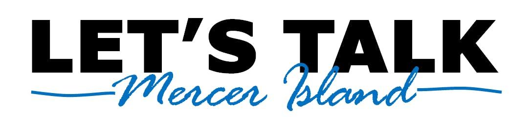 Let's Talk Mercer Island
