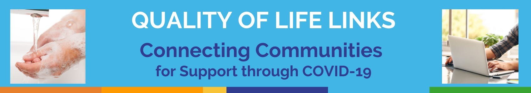 Quality of Life - Connecting Communities for Support through COVID-19