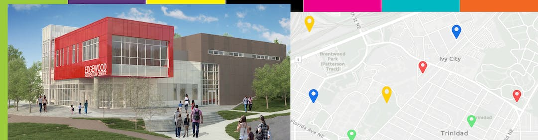 Edgewood Recreation Center renovation project rendering over a section of a DC map with color pins