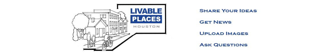 Livable Places Houston