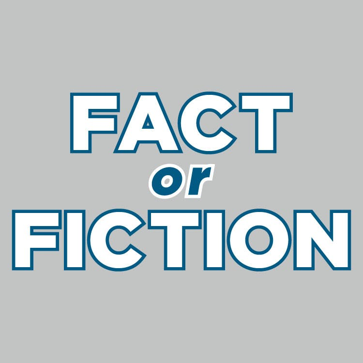 Fact or fiction 750x750