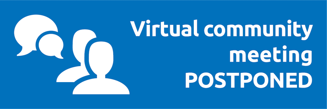 """Graphic of chat and person icons that states """"virtual community meeting postponed""""."""